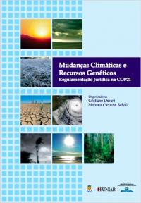 Mudanças Climáticas e Recursos Genéticos - Regulamentação Jurídica na COP21
