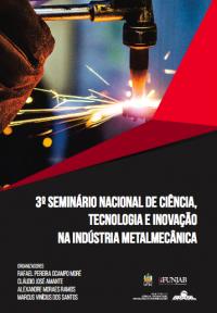 3º Seminário Nacional de Ciência, Tecnologia e Inovação na Indústria Metalmecânica